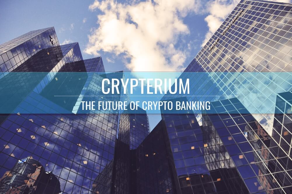 Crypterium - будущее криптобанкинга